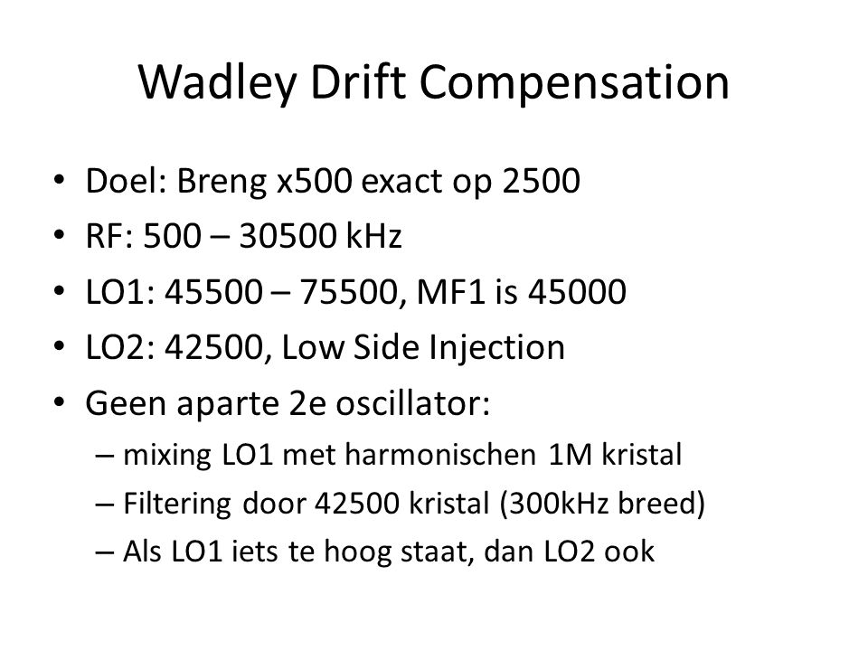Wadley Drift Compensation