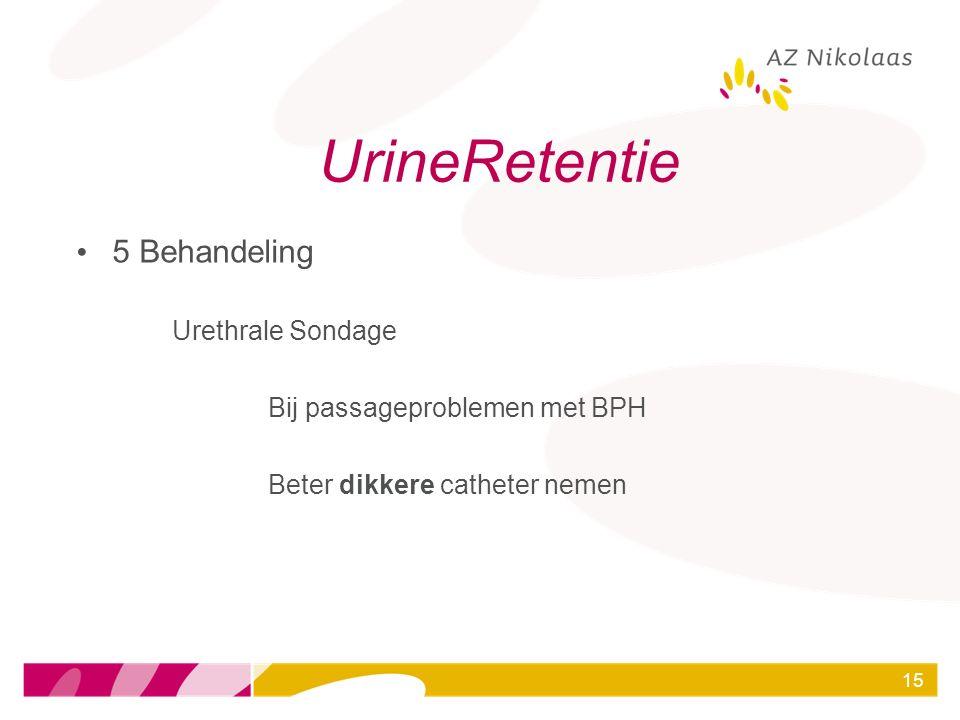 UrineRetentie 5 Behandeling Urethrale Sondage