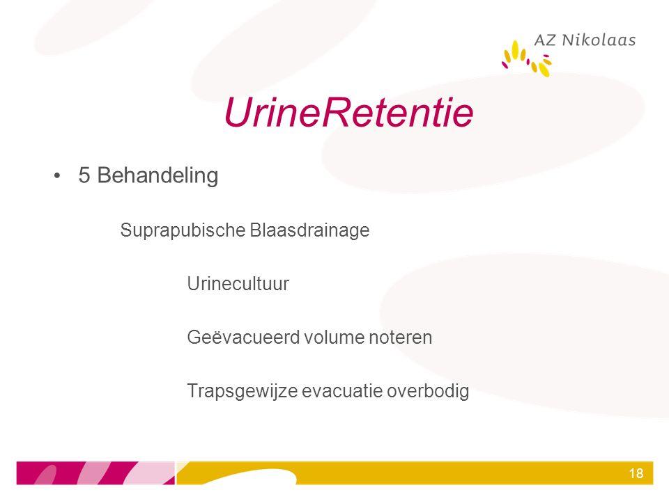 UrineRetentie 5 Behandeling Suprapubische Blaasdrainage Urinecultuur