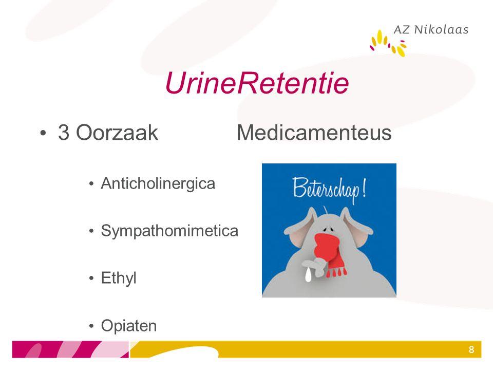 UrineRetentie 3 Oorzaak Medicamenteus Anticholinergica