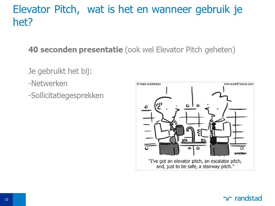 Elevator Pitch, wat is het en wanneer gebruik je het