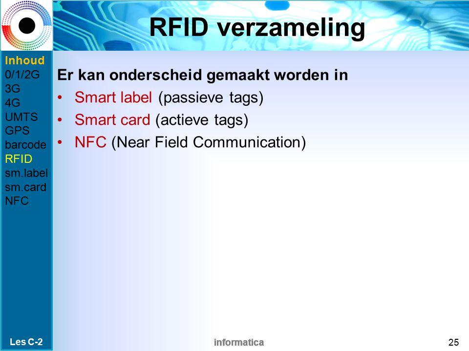 RFID verzameling Er kan onderscheid gemaakt worden in