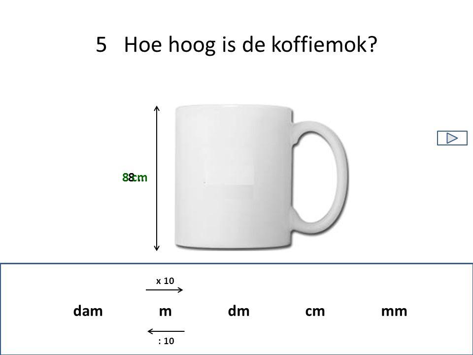 5 Hoe hoog is de koffiemok
