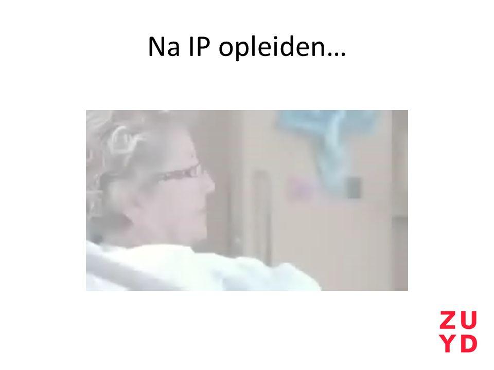 Na IP opleiden…
