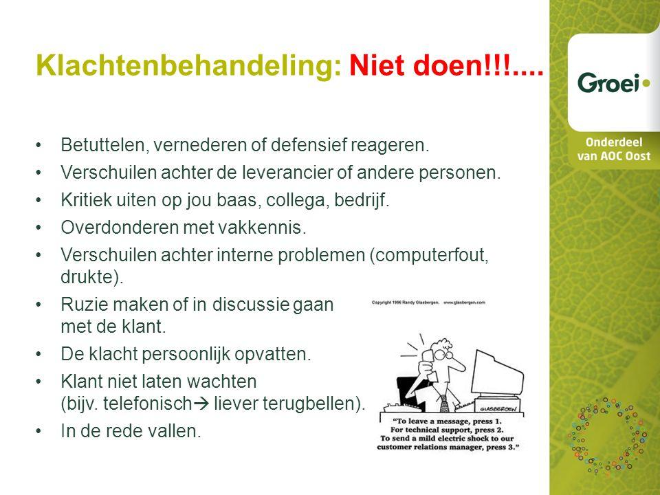Klachtenbehandeling: Niet doen!!!....