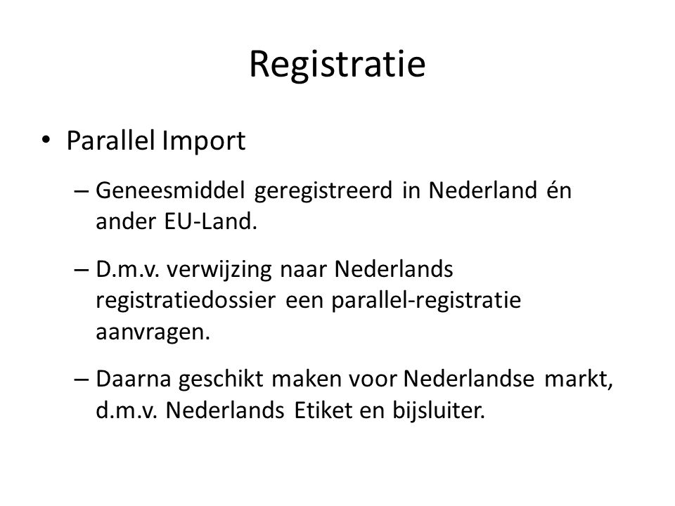Registratie Parallel Import