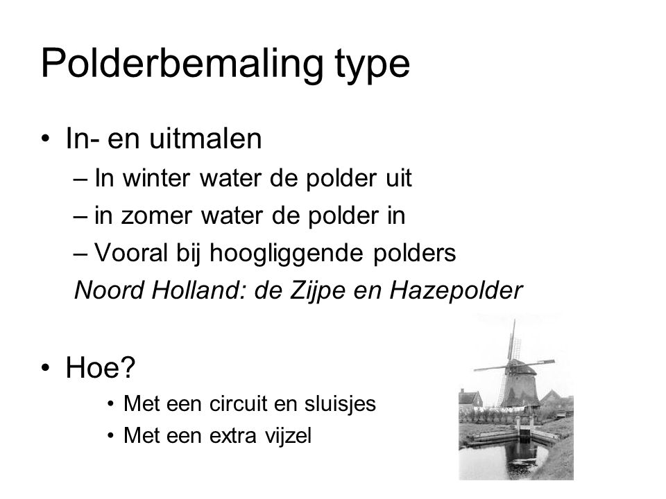 Polderbemaling type In- en uitmalen Hoe In winter water de polder uit
