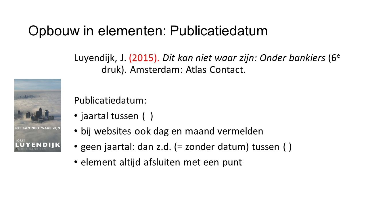 Opbouw in elementen: Publicatiedatum