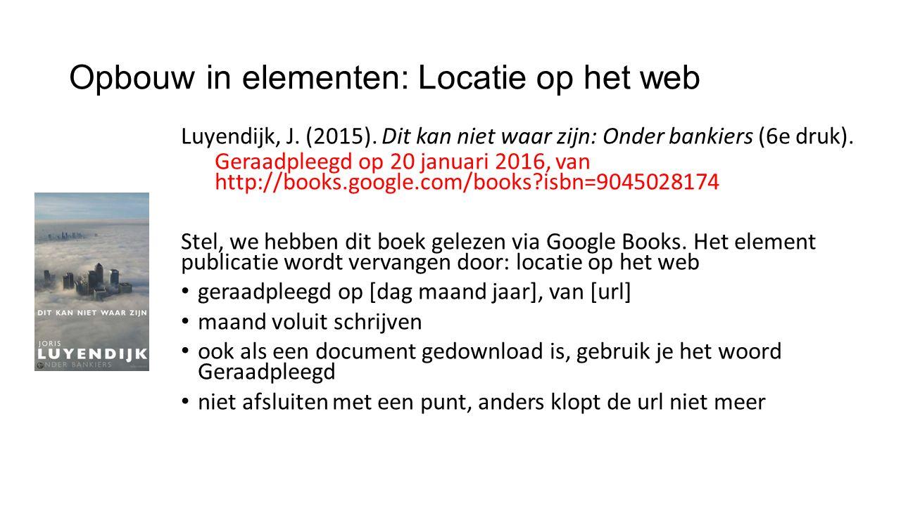 Opbouw in elementen: Locatie op het web