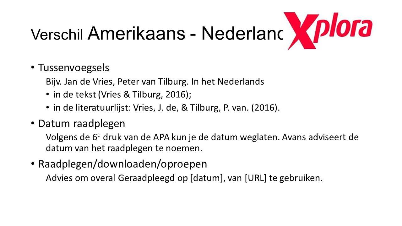 Verschil Amerikaans - Nederlands