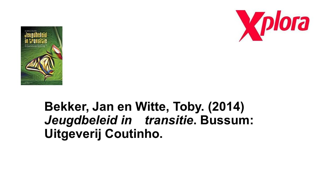 Bekker, Jan en Witte, Toby. (2014) Jeugdbeleid in. transitie