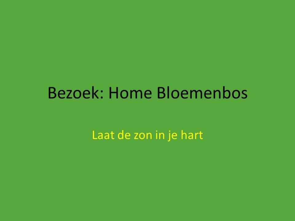 Bezoek: Home Bloemenbos