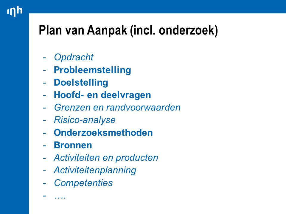 Plan van Aanpak (incl. onderzoek)