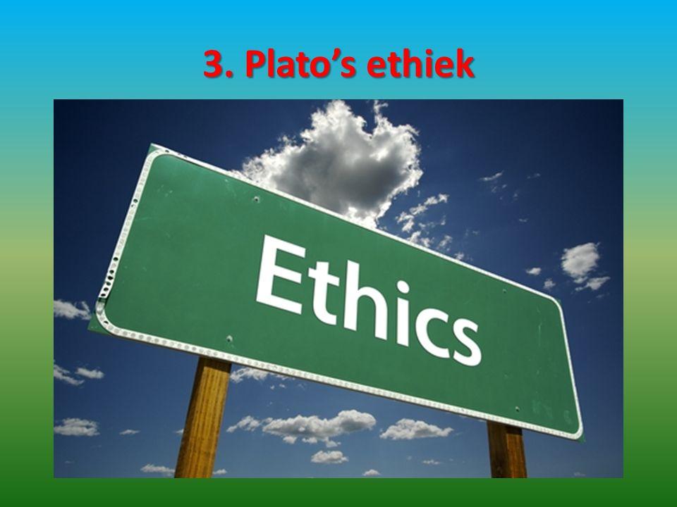 3. Plato's ethiek