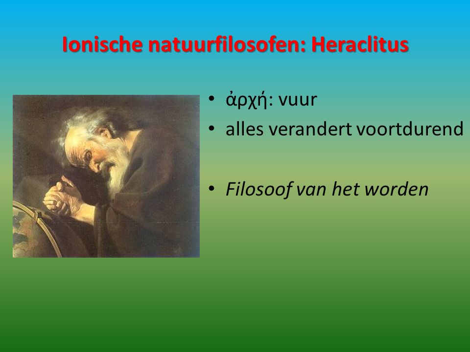 Ionische natuurfilosofen: Heraclitus