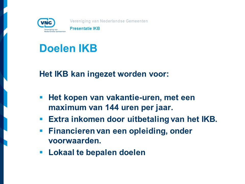 Doelen IKB Het IKB kan ingezet worden voor: