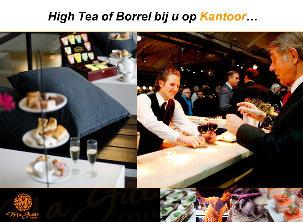 High Tea of Borrel bij u op Kantoor…