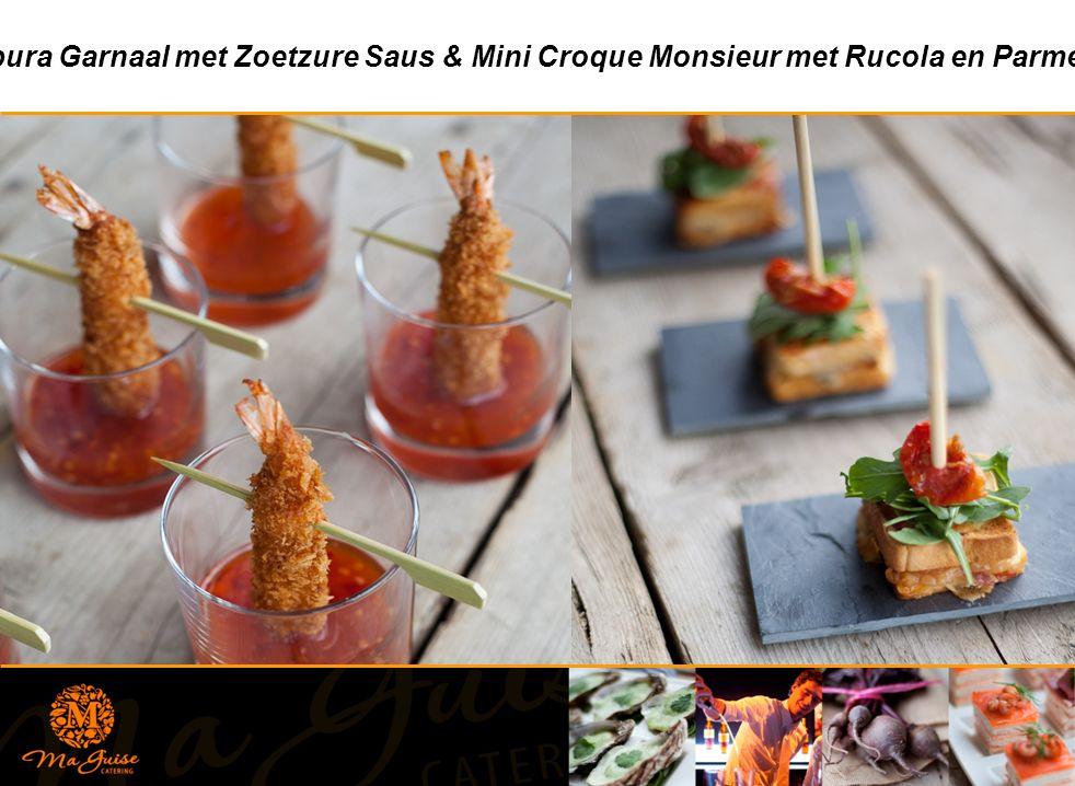 Tempura Garnaal met Zoetzure Saus & Mini Croque Monsieur met Rucola en Parmezaan
