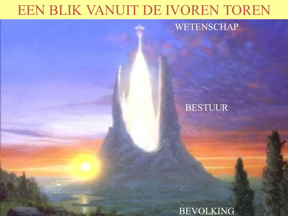 EEN BLIK VANUIT DE IVOREN TOREN