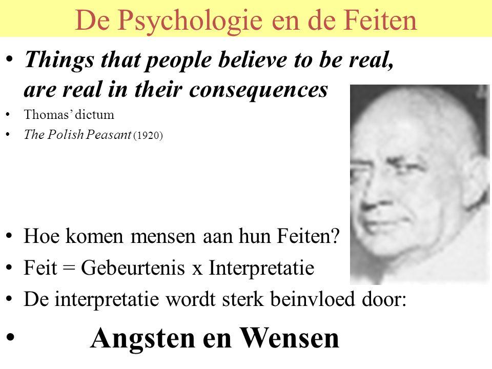 De Psychologie en de Feiten