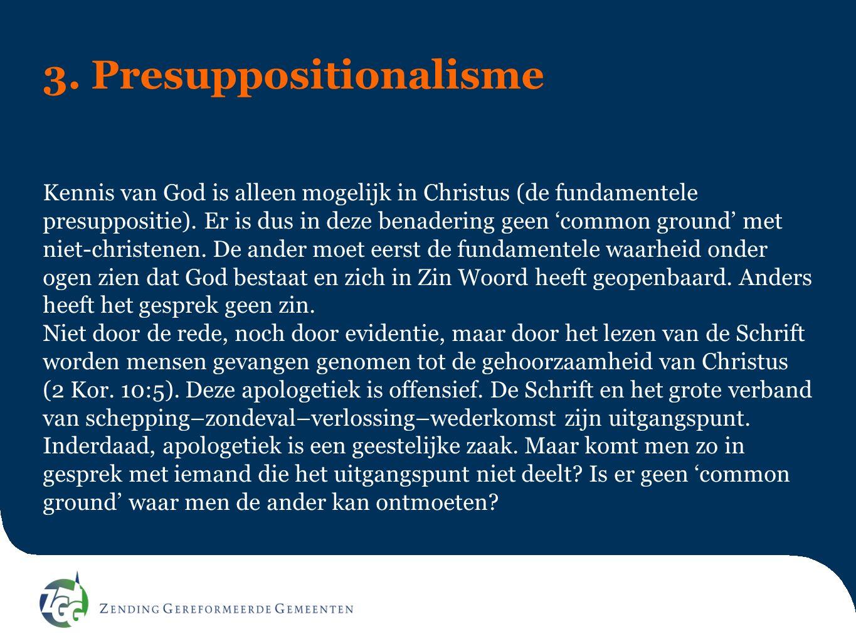 3. Presuppositionalisme