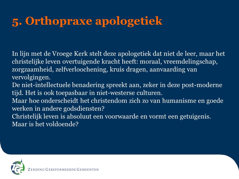5. Orthopraxe apologetiek