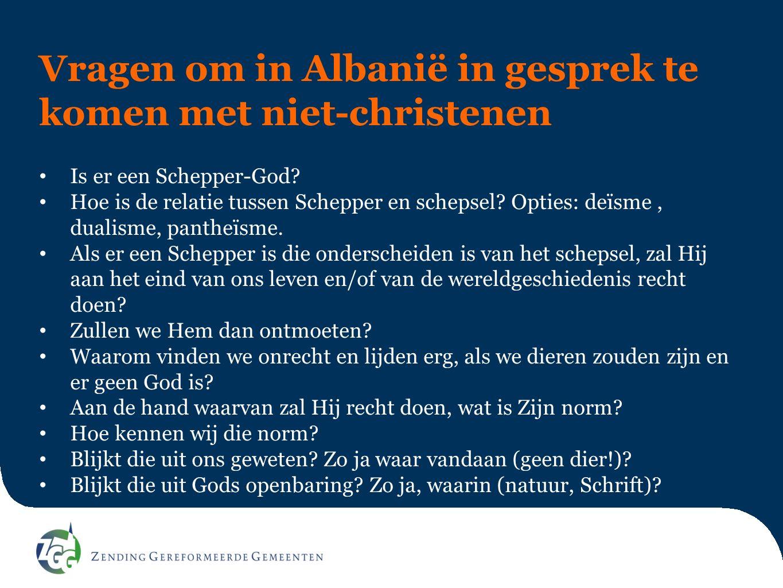 Vragen om in Albanië in gesprek te komen met niet-christenen