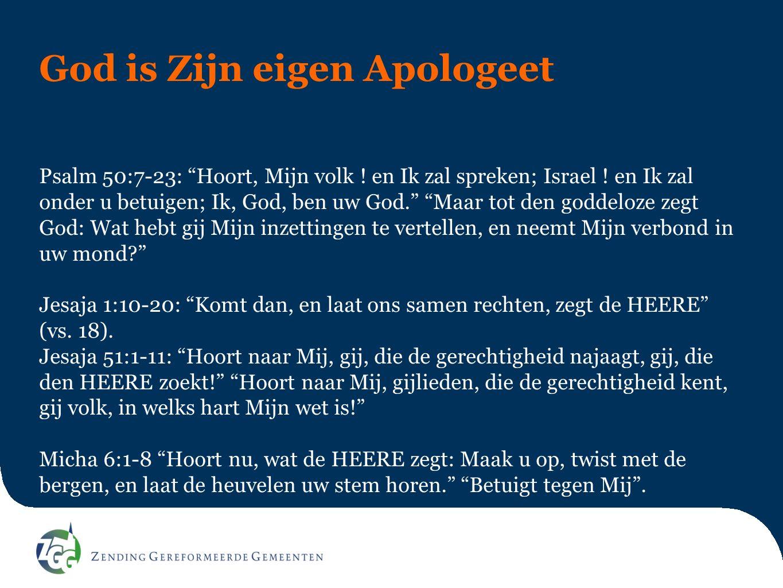 God is Zijn eigen Apologeet