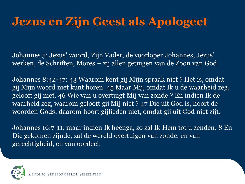 Jezus en Zijn Geest als Apologeet