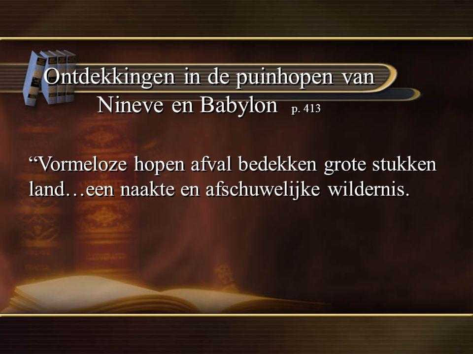 Ontdekkingen in de puinhopen van Nineve en Babylon p. 413