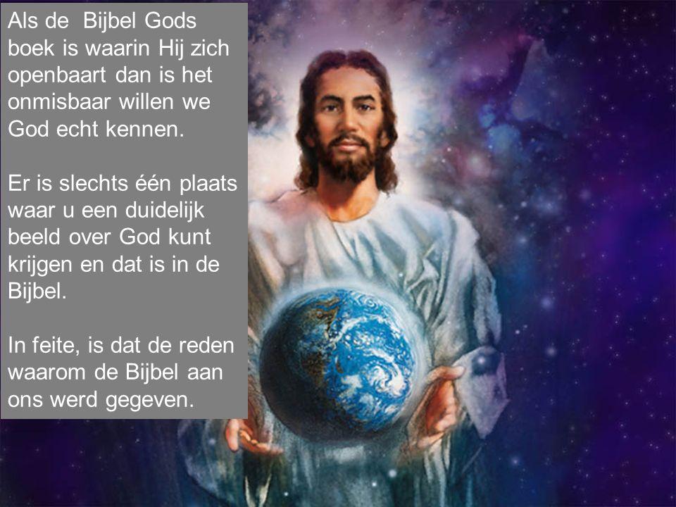 Als de Bijbel Gods boek is waarin Hij zich openbaart dan is het onmisbaar willen we God echt kennen.