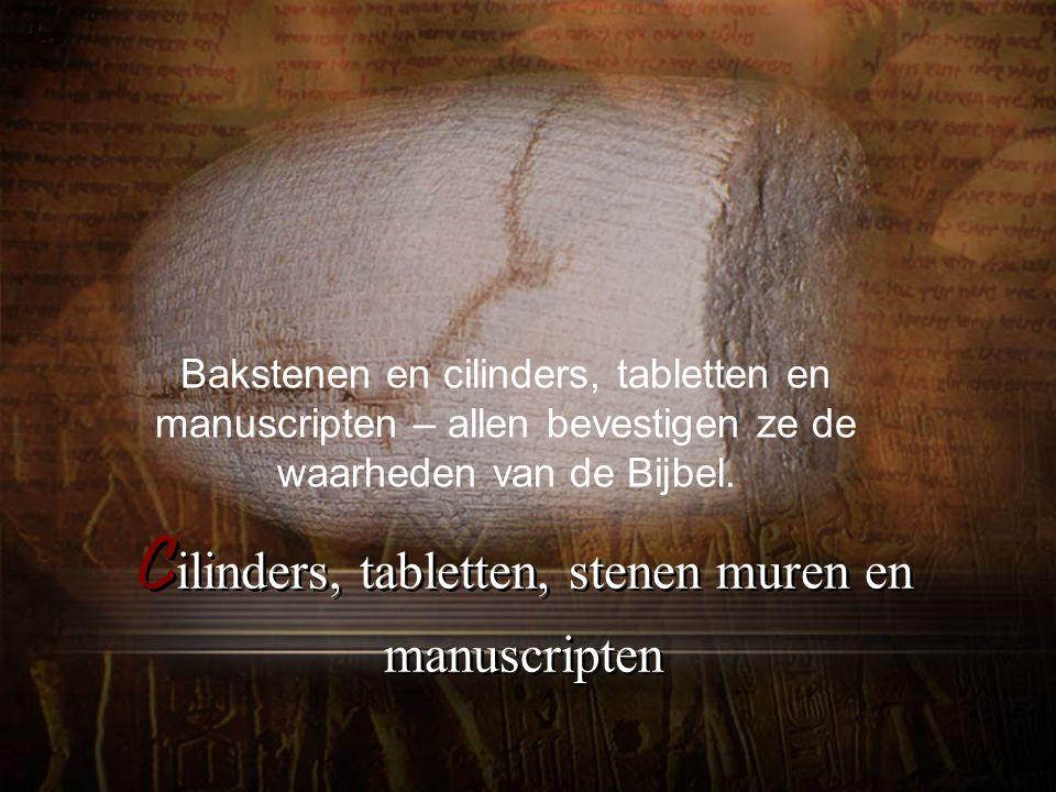Cilinders, tabletten, stenen muren en manuscripten