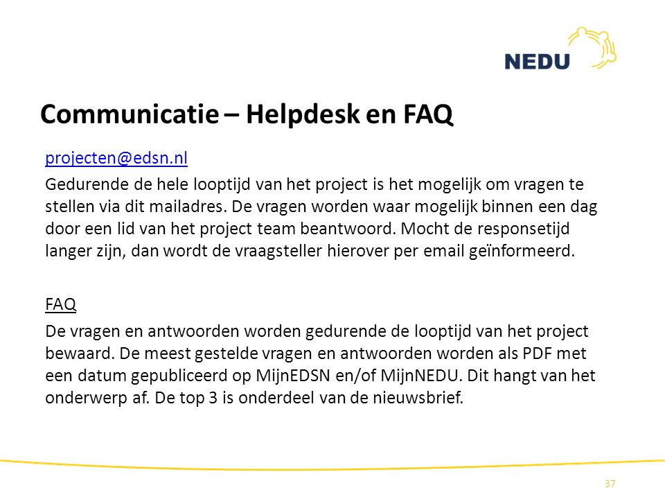 Communicatie – Helpdesk en FAQ
