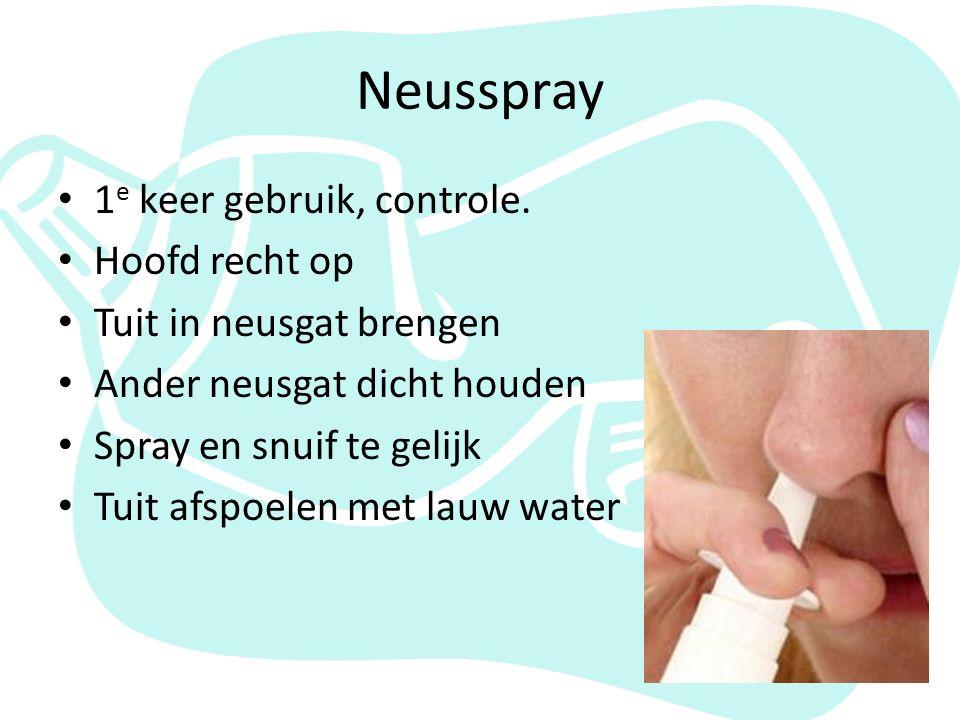 Neusspray 1e keer gebruik, controle. Hoofd recht op