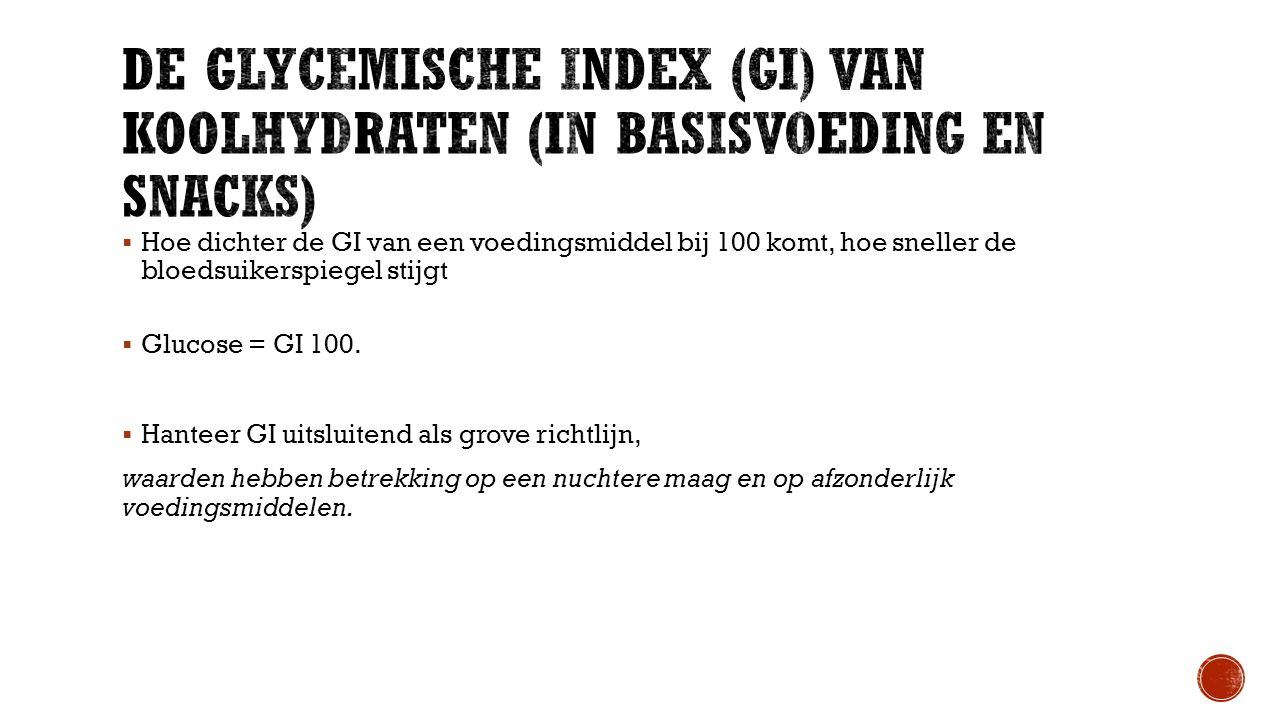 De glycemische index (GI) van koolhydraten (in basisvoeding en snacks)