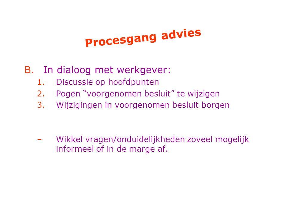 Procesgang advies In dialoog met werkgever: Discussie op hoofdpunten