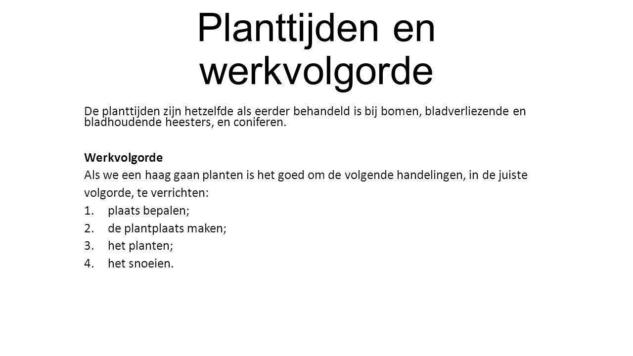 Planttijden en werkvolgorde