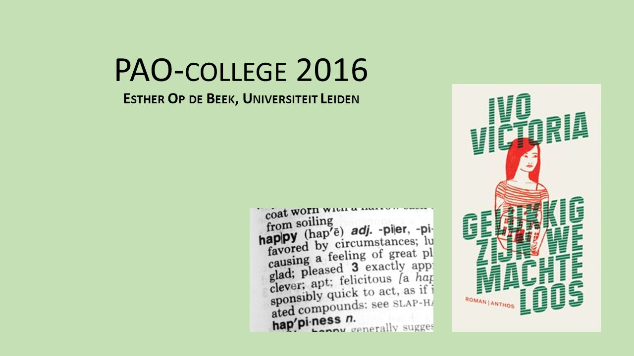 PAO-college 2016 Esther Op de Beek, Universiteit Leiden