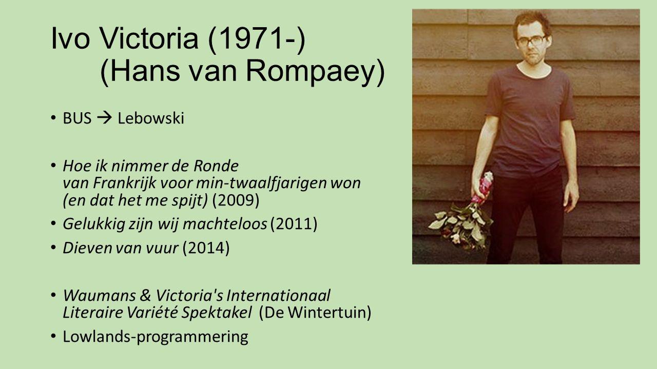 Ivo Victoria (1971-) (Hans van Rompaey)