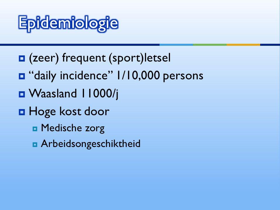 Epidemiologie (zeer) frequent (sport)letsel