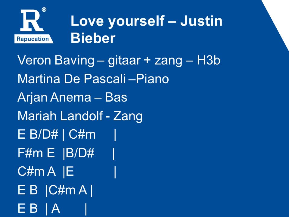 Love yourself – Justin Bieber