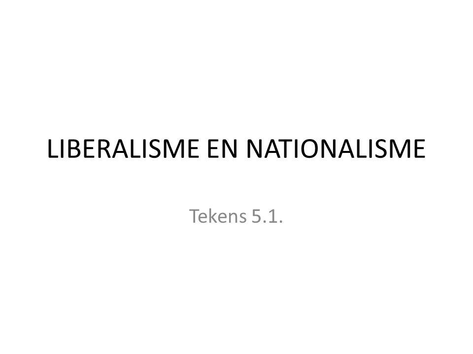 LIBERALISME EN NATIONALISME