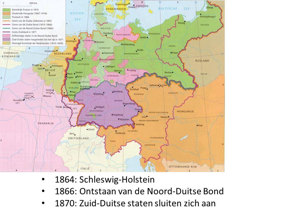 1864: Schleswig-Holstein 1866: Ontstaan van de Noord-Duitse Bond.