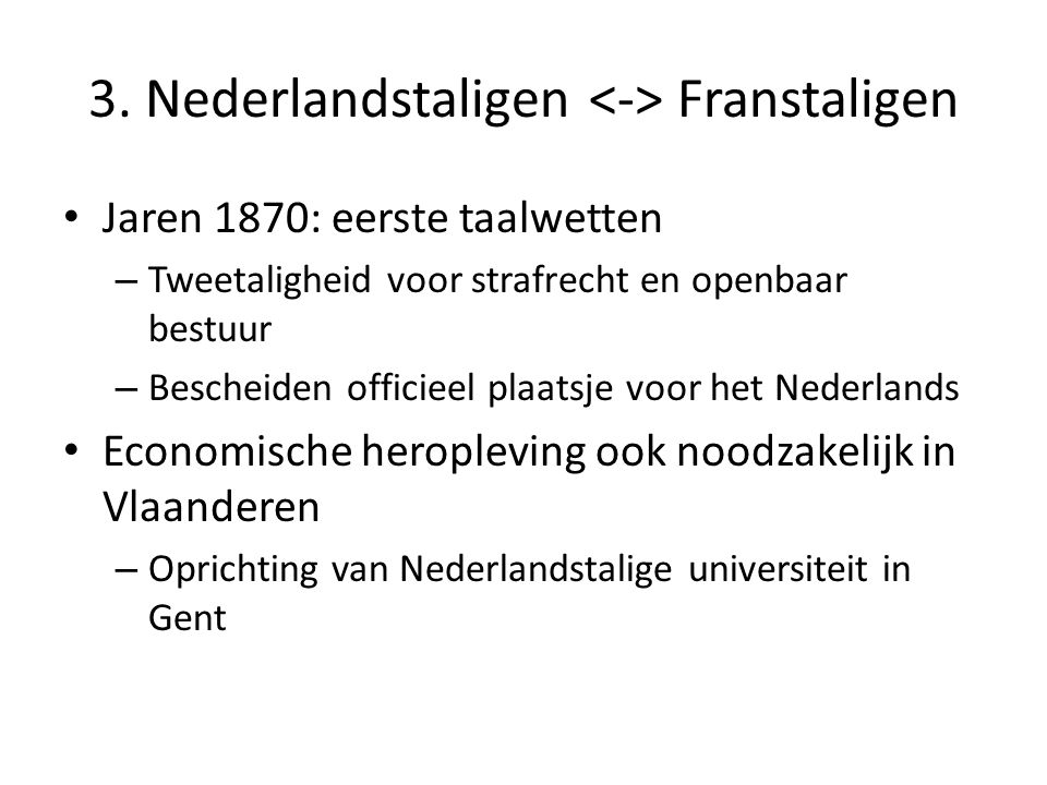 3. Nederlandstaligen <-> Franstaligen