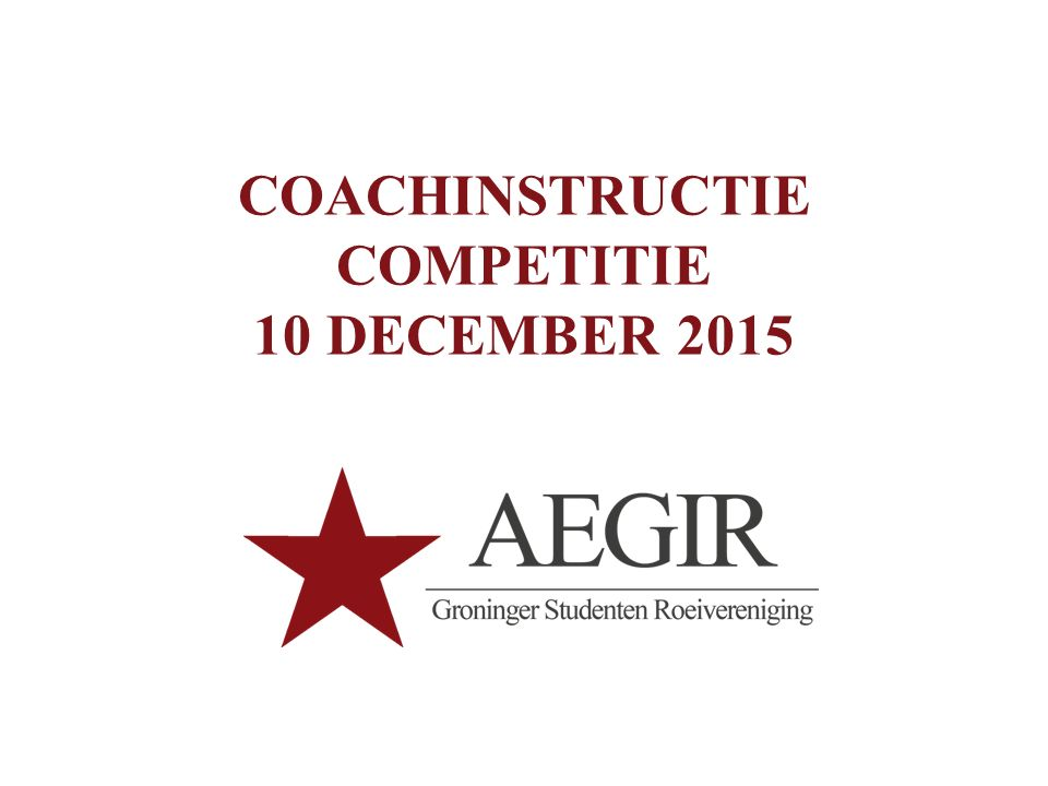 COACHINSTRUCTIE COMPETITIE 10 DECEMBER 2015