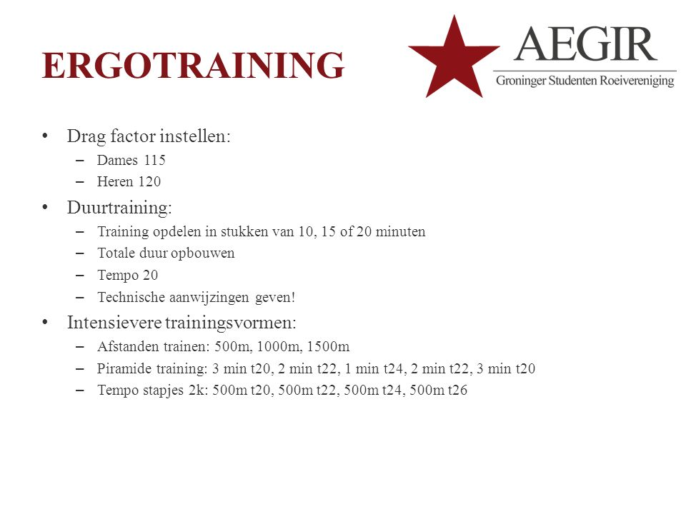 ERGOTRAINING Drag factor instellen: Duurtraining: