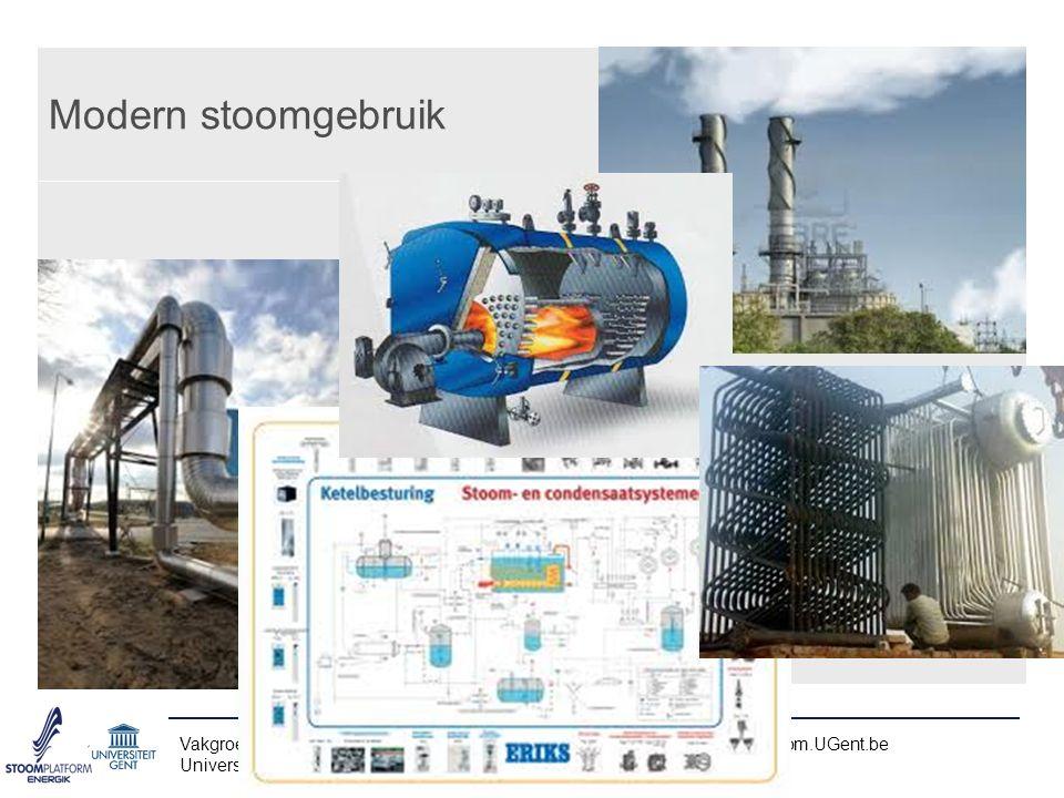 Modern stoomgebruik Vakgroep Mechanica van Stroming, Warmte en Verbranding – www.FloHeaCom.UGent.be.