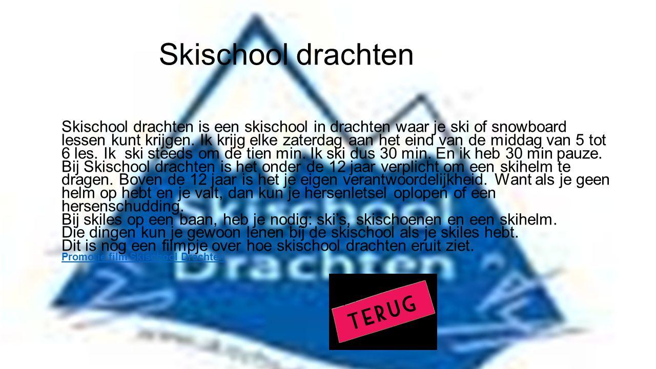 Skischool drachten