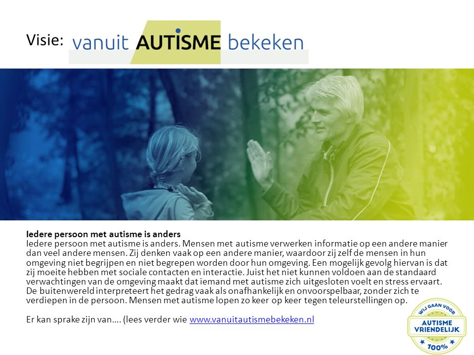Visie: Iedere persoon met autisme is anders