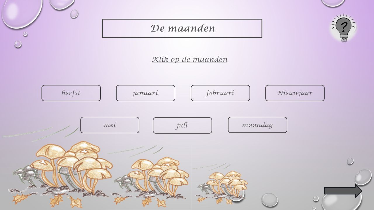 De maanden Klik op de maanden herfst januari februari Nieuwjaar mei